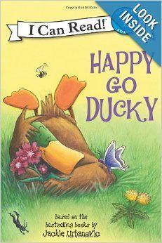 Happy Go Ducky (I Can Read Book 1): Jackie Urbanovic, Joe Mathieu: along with Ducks in a Row
