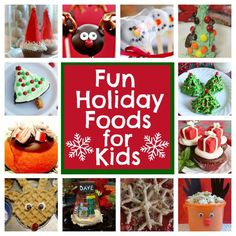 Fun Holiday Food Ideas for Kids - Right Start Blog