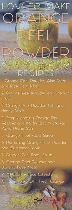 Orangenschalenpulver Vorteile für die Haut & 10 erstaunliche Rezepte. Diy Gesichtsmaske f...