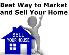 Best Way to Market and Sell Your Home| Owning the Fence from ERA Real Estate (http://www.owningthefence.com/best-way-to-market-and-sell-your-home/#.U3PNiYFdXms)