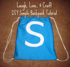 Laugh, Love, and Craft: DIY Drawstring Backpack