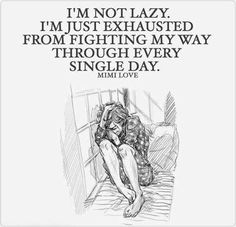 Fighting myself on a daily basis is getting way too tiring...