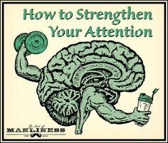 11 Exercises That Will Strengthen Your Attention and Concentration