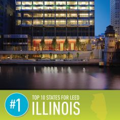 Illinois  Projects certified in 2013: 171 Square feet certified in 2013: 29.42 million  Per-capita square footage: 2.29