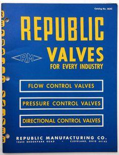 1963 REPUBLIC VALVES Manufacturing Catalog Packing Globe Needle Valve ASBESTOS