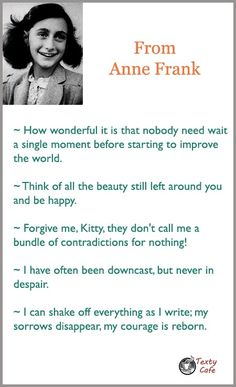 Most Famous Quotes In Simplest Images - Texty Cafe Anne Frank, Diary Quotes, Life Quotes, Happy Sunday Quotes, Most Famous Quotes, Dont Call Me, Popular Quotes, Story Inspiration, My Passion