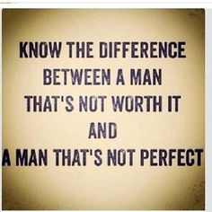 Mr Perfect doesn't exist , but Mr Right does!