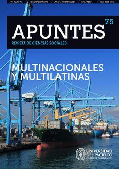 Título: Revista Apuntes 75 - Multinacionales y multilatinas Editor: Martín Monsalve Mayor información: http://www.up.edu.pe/fondoeditorial/Paginas/TIE/Detalle.aspx?IdElemento=483&Lista=L&IdCategoria=-1&orden=R