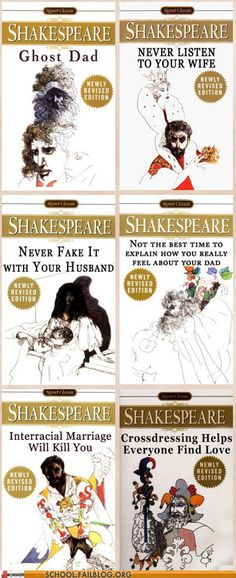 shakespeare for realsies... Hamlet, Macbeth, Romeo and Juliet, King Lear, Othello, and As you Like It.