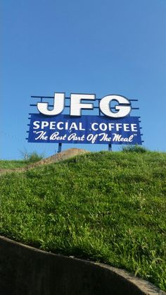 JFG Coffee.  On the South side of the Gay Street bridge.  Saw it on the way to my grandmother's house.