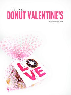 Free print cut don Free print cut donut Valentine's tags. Perfect for friends neighbors or the classroom! Free Printable Cards, Valentine's Day Printables, Valentines Day Party, Valentine Crafts, T Rex Cake, Cute Donuts, Creative Gift Wrapping, How To Make Box, Valentine's Day Diy