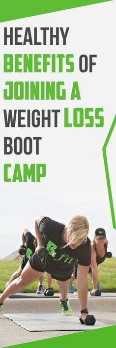 Healthy Benefits of Joining a Weight Loss Boot Camp