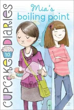 Cupcake Diaries #10 Mia's Boiling Point. I Read This Book!