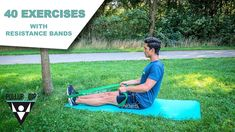 40 BEST EXERCISES WITH RESISTANCE BANDS - YouTube