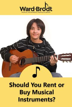 Should You Rent or Buy Musical Instruments? | To rent or to buy? That is the question (and we'll answer it for you). #musicalinstruments #instrumentrentals #music #blog #musictips #blogpostsformusiclovers