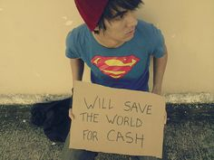 superman will save the world for $$$