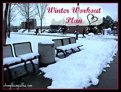Winter Workout Plan from stronglikemycoffee.com