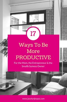 How to Be More Productive #productive #blogging #timemanagement #workplaceproductive #business #blogging #blog #blogger #monetization #marketing #solopreneur | jocelynjkopac.com