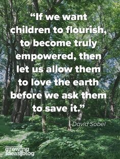Learning to Love the Earth Environmental stewardship goes beyond Earth Day. In our Growing Ideas Blo Love Nature Quotes, Nature Sayings, Citation Nature, Earth School, Earth Day Quotes, Love The Earth, Garden Quotes, Learn To Love, Quotes For Kids