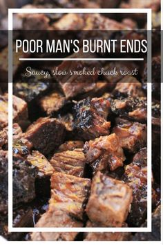An amazing BBQ Burnt Ends recipe using the more affordable chuck roast. These little bites of meat candy are seriously addictive. Chuck Roast Grilled, Smoked Chuck Roast, Smoked Brisket, Smoked Beef, Beef Chuck Roast, Chuck Roast Grill Recipe, Smoked Roast Recipe, Chuck Roast Recipes, Grilled Steaks