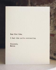 Dear Diet Coke..