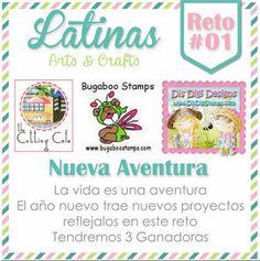 Latinas Arts and Crafts: Reto 01: Nueva Aventura con Latinas Arts & Crafts