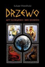 Drzewo. Mity słowiańskie i inne opowieści - Ryms - kwartalnik o książkach dla dzieci i młodzieży