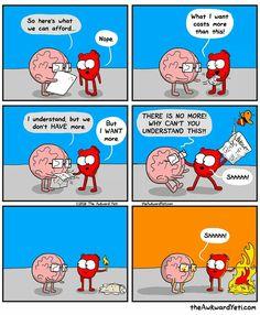 The Awkward Yeti comics. Heart and Brain. Akward Yeti, The Awkward Yeti, Funny Cartoons, Funny Comics, Funny Jokes, Funny Gifs, Funny Cute, Really Funny, Heart And Brain Comic