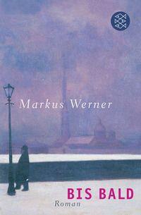 Markus Werner: Bis bald