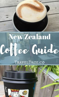 New Zealand Coffee Guide: Tips for what to expect from New Zealand coffee culture/ how to order coffee, plus 29 of the best coffee shops in New Zealand. #coffee #newzealand #traveldaze
