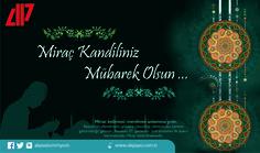 Miraç Kandilinin İslam aleminin yeniden dirilişine vesile olması dileğiyle, günümüz ve gecemiz hayr, dualarımız kabul olsun...