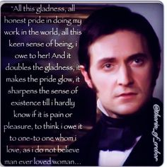 North and South Meaningful Quotes, Inspirational Quotes, North And South, Vicar Of Dibley, Elizabeth Gaskell, John Thornton, Bbc Drama, Look Back At Me, Albert Einstein Quotes