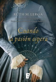 Buy Cuando la pasión espera by Ruth M. Lerga and Read this Book on Kobo's Free Apps. Discover Kobo's Vast Collection of Ebooks and Audiobooks Today - Over 4 Million Titles! Great Books, New Books, Books To Read, Sixth Grade Science, Great Thinkers, I Love Reading, Self Publishing, Book Lovers, Audiobooks