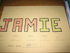 Incredibly simple, but might be a fun ice-breaker for first day or two of class.  Each student writes his or her name in block letters then finds the area and perimeter. Math Teacher, Math Classroom, Teaching Math, Teaching Ideas, Fourth Grade Math, Third Grade Math, Second Grade, Grade 3, Maths Area