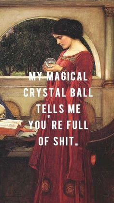 quoteoftheday & Cell Phone Wallpapers ~~~ Tested, this is lovely lovely phone tested wallpapers is part of Classical art memes - Images Aléatoires, Classical Art Memes, Cellphone Wallpaper, Crystal Ball, Art Quotes, Humor Quotes, Quotes Inspirational, Memes Humor, Art History