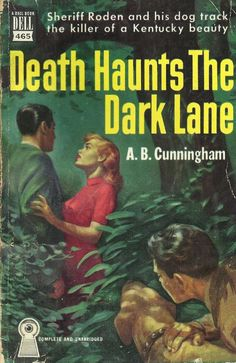 Death Haunts The Dark Lane