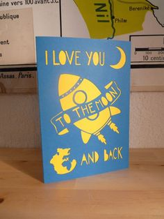 """ i love you to the moon and back "" papercut card"