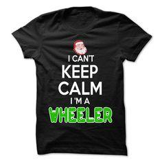 Keep Calm WHEELER... Christmas Time - 0399 Cool Name Shirt !