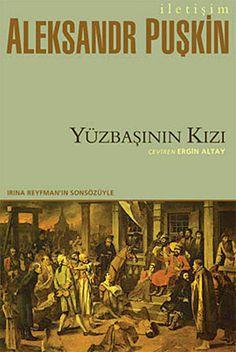 yuzbasinin kizi - aleksandr puskin - iletisim yayincilik  http://www.idefix.com/kitap/yuzbasinin-kizi-aleksandr-puskin/tanim.asp