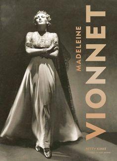 Madeleine Vionnet / [text], Betty Kirke ; foreword by Issey Miyake
