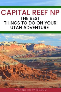 Looking for Things To Do in Capitol Reef National Park? Check out this list of ideas for the first time visitor! Tips on Capitol Reef National Park Hiking and so much more! National Days, National Parks Usa, Vacations In The Us, Best Vacations, Stuff To Do, Things To Do, Utah Adventures, Capitol Reef National Park, Us Road Trip