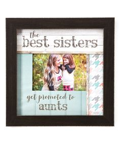 'Promoted to Aunts' Frame by Creative Products #zulily #zulilyfinds