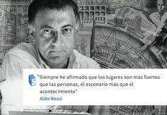 Frases: Aldo Rossi y la arquitectura como escenario