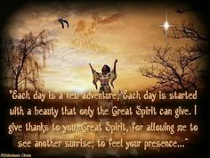 Thanks to the great spirit