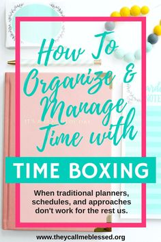 How To Organize & Ma