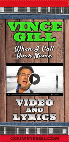 Country Music Videos - Vince Gill Songs