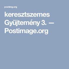 keresztszemes Gyüjtemény 3. — Postimage.org
