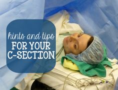 C-Section Surgery and Recovery 101. Good ideas if you know you will be having a c-section #c-section #cesarean #birth