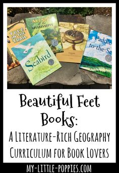 Beautiful Feet Books: A Literature Rich Geography Curriculum for Book Lovers | My Little Poppies  The Geography Through Literature Study by Beautiful Feet Books is a fantastic literature-rich geography curriculum for homeschool families and book lovers!