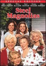 Steel Magnolias- one of my all time favorites!